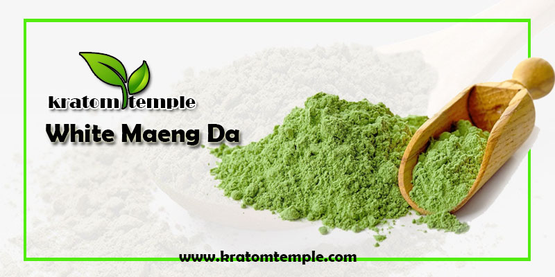 What is White Maeng Da & What are Its Benefits